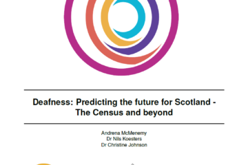 Deafness: Predicting the future for Scotland - The Census and beyond
