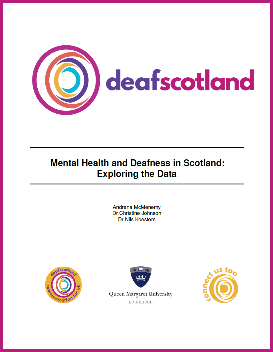 Mental Health and Deafness in Scotland